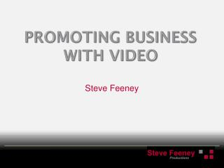 Promoting Business with video
