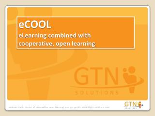 eCOOL eLearning  combined with cooperative , open  learning