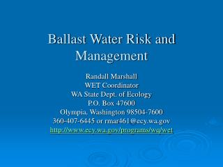 Ballast Water Risk and Management