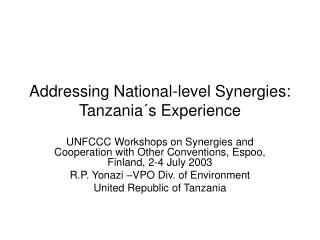 Addressing National-level Synergies: Tanzania´s Experience