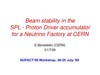 Beam stability in the  SPL - Proton Driver accumulator  for a Neutrino Factory at CERN