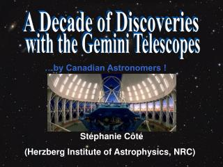 A Decade of Discoveries