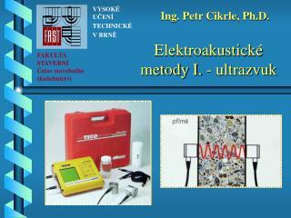 Elektroakustické metody I. - ultrazvuk