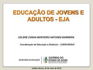 Coordenação de Educação a Distância – COEDI/SEDUC