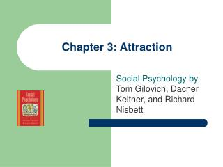 Chapter 3: Attraction