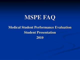MSPE FAQ