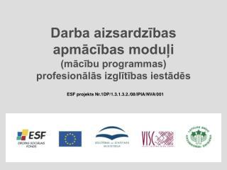 Darba aizsardzības  apmācības moduļi (mācību programmas)  profesionālās izglītības iestādēs