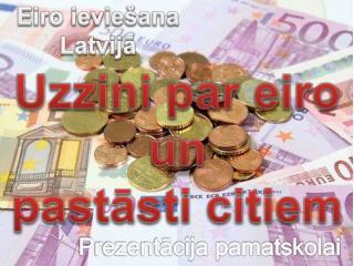 Eiro ieviešana  Latvijā
