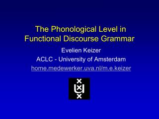 The Phonological Level in Functional Discourse Grammar