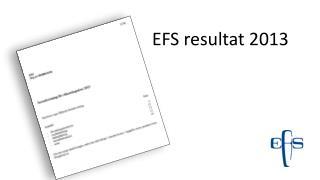 EFS resultat 2013