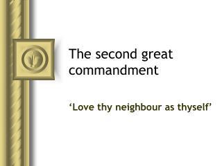 The second great commandment
