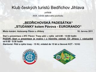 Klub českých turistů Bedřichov Jihlava pořádá XXX. ročník dálkového pochodu