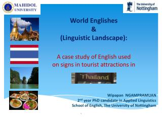 Wipapan   NGAMPRAMUAN 2 nd  year PhD candidate in Applied Linguistics