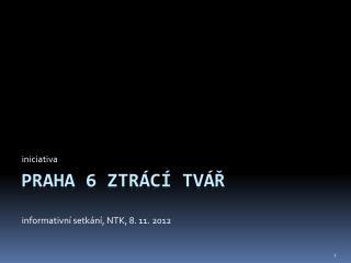Praha  6  ztr �C� TV�?