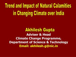 Adviser & Head Climate Change  Programme ,  Department of Science & Technology