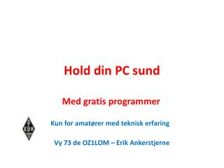 Hold din PC sund