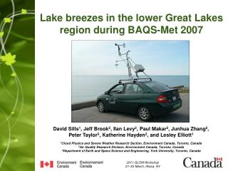 Lake breezes in the lower Great Lakes region during BAQS-Met 2007