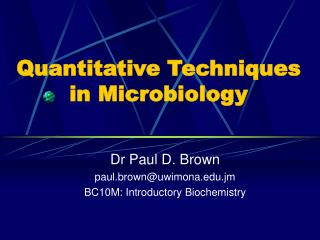 Quantitative Techniques in Microbiology