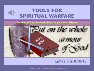 TOOLS FOR  SPIRITUAL WARFARE