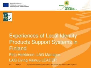 Experiences of Local Identity Products Support Systems in Finland