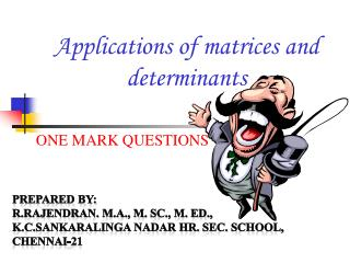 Applications of matrices and determinants