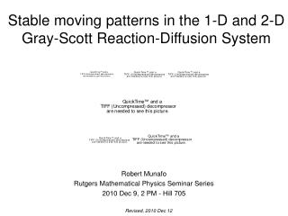 Stable moving patterns in the 1-D and 2-D Gray-Scott Reaction-Diffusion System
