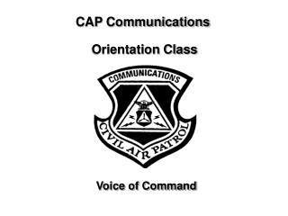 CAP Communications   Orientation Class