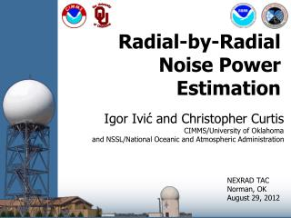Radial-by-Radial Noise Power Estimation