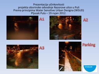 Prezentacija u?inkovitosti  projekta oborinske odvodnje Nazorove ulice u Puli