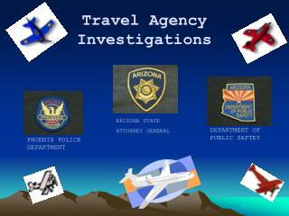 Travel Agency Investigations ARIZONA STATE