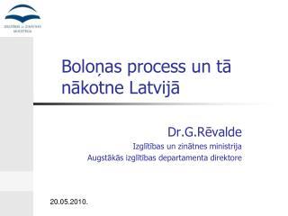 Boloņas process un tā nākotne Latvijā