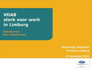 VDAB sterk voor werk in Limburg