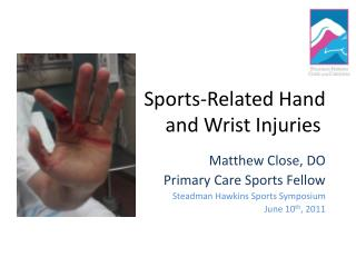 Sports-Related Hand  and Wrist Injuries