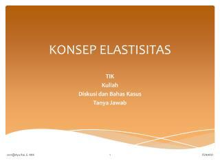 KONSEP ELASTISITAS