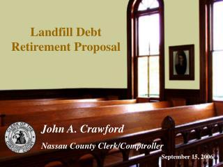 Landfill Debt Retirement Proposal