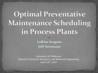 Optimal Preventative Maintenance Scheduling in Process Plants