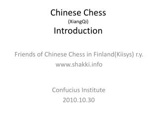 Chinese Chess  (XiangQi) Introduction