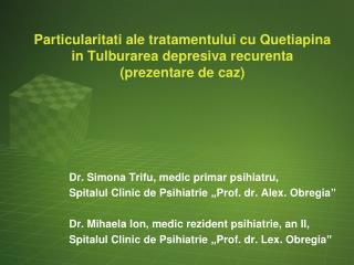 Dr. Simona Trifu, medic primar psihiatru,