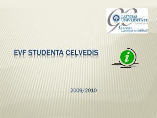 EVF Studenta ceļvedis