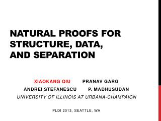 Natural proofs for structure, data,  and separation