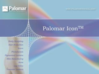 Palomar Icon TM