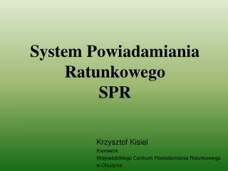 System Powiadamiania Ratunkowego SPR