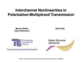 Interchannel Nonlinearities in Polarization-Multiplexed Transmission