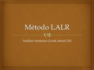 Método LALR