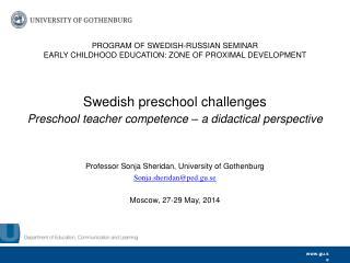 PROGRAM OF  SWEDISH-RUSSIAN  SEMINAR  EARLY  CHILDHOOD EDUCATION:  ZONE  OF PROXIMAL  DEVELOPMENT