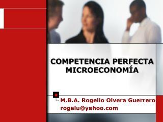 COMPETENCIA PERFECTA MICROECONOMÍA