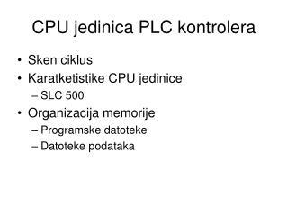 CPU jedinica PLC kontrolera