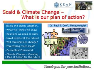 Scald & Climate Change – 		What is our plan of action?