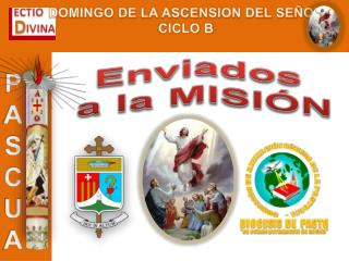 DOMINGO DE LA ASCENSION DEL SEÑOR CICLO B