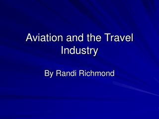 Aviation and the Travel Industry